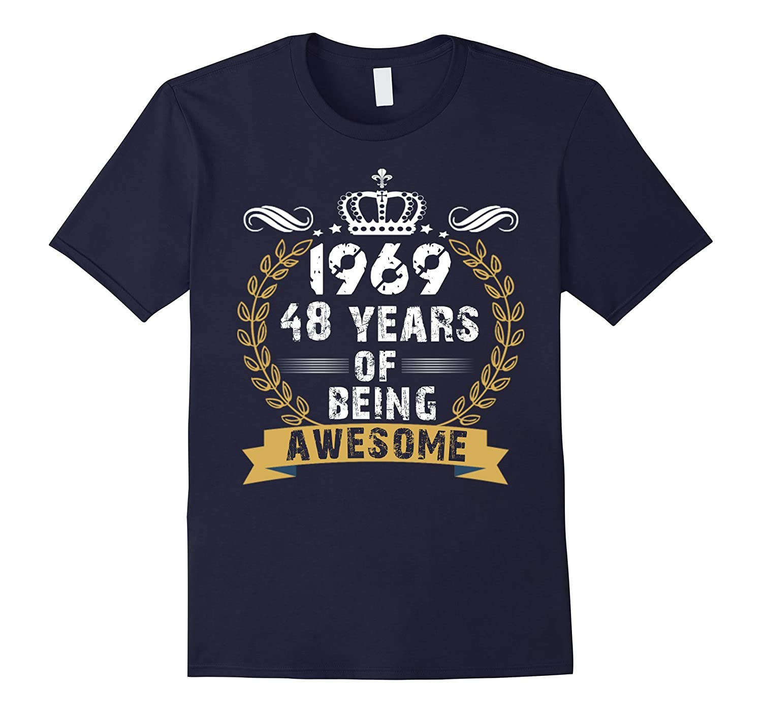 Happy 48th Birthday Gifts tshirts - 1969 Birthday T Shirt-FL