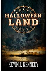 Halloween Land: A Coming of Age Novella Kindle Edition