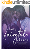 Fairytale Kisses (Here & Now Book 3)