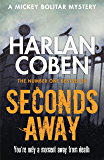 Seconds Away (Mickey Bolitar Book 2)