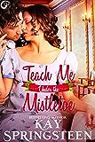 Teach Me Under the Mistletoe