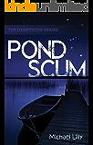 Pond Scum (Darkthorn Book 1)