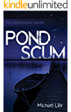Pond Scum (Darkthorn Book 1)