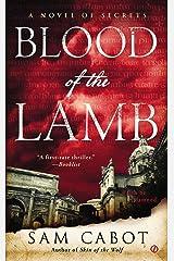 Blood of the Lamb (A Novel of Secrets)