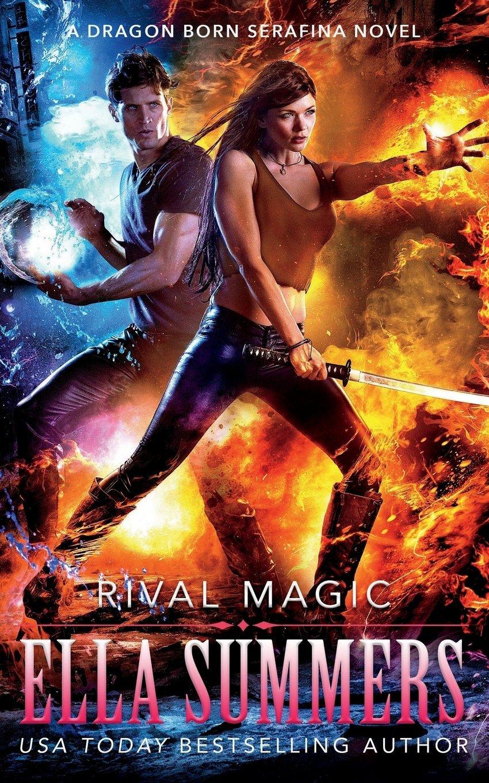 Rival Magic (Dragon Born Serafina) (Volume 4) pdf