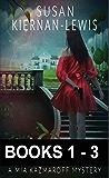 The Mia Kazmaroff Mysteries: Books 1-3