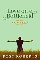 Love on a Battlefield Kindle Edition