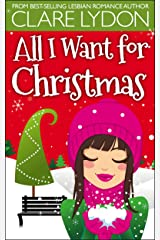 All I Want For Christmas (I Want Series Book 1)