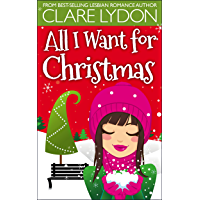 All I Want For Christmas (I Want Series Book 1) (English Edition)
