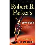 Robert B. Parker's Slow Burn (Spenser Book 44)