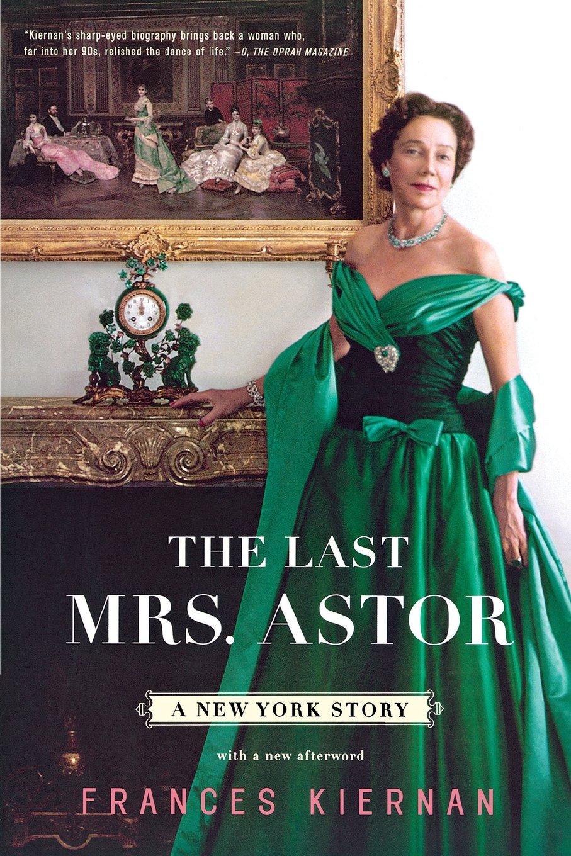 Download The Last Mrs. Astor: A New York Story pdf epub
