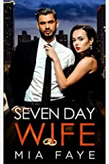 Seven Day Wife: A Fake Marriage Office Romance Kindle Edition