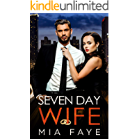 Seven Day Wife: A Fake Marriage Office Romance
