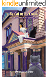 By Cat or By Crook (A Klepto Cat Mystery Book 20)