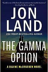 The Gamma Option (The Blaine McCracken Novels Book 3) Kindle Edition