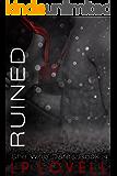 Ruined: A She Who Dares Standalone Novel