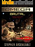 OMEGA Brutal: (Book 6)
