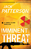Imminent Threat (A James Flynn Thriller Book 2)