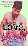 Love, Actuarily: M/M Gay Romance (A Nerd in the Hand Book 1)