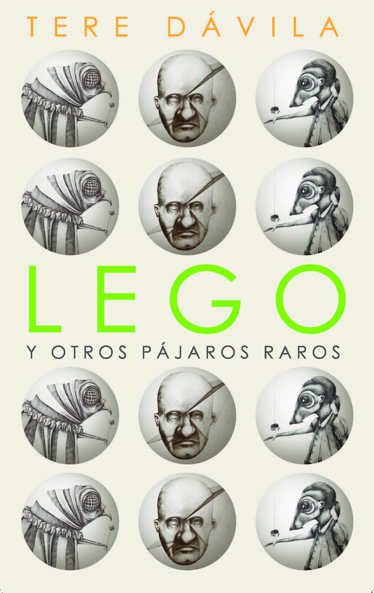 Lego y otros pájaros raros: Tere Dávila: 9789945581102: Amazon.com: Books