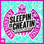 Sleepin Is Cheatin - Ministry Of Sound