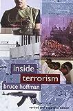 Inside Terrorism by Bruce Hoffman (13-Jun-2006) Paperback