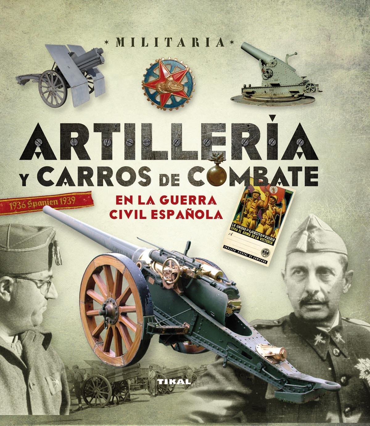 Artillería y carros de combate en la guerra civil española ...