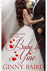 Baby, Be Mine (Holiday Brides Series Book 5) Kindle Edition