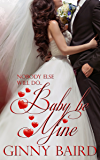 Baby, Be Mine (Holiday Brides Series Book 5)