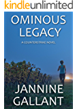 Ominous Legacy (A Counterstrike Novel Book 4)