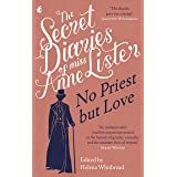 The Secret Diaries of Miss Anne Lister – Vol.2: The Secret Diaries of Miss Anne Lister, the Inspiration for Gentleman Jack