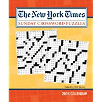 The New York Times Sunday Crossword Puzzles 2016 Weekly Planner Calendar: Edited by Will Shortz