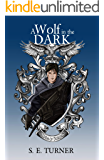 A Wolf in the Dark (Kingdom of Durundal Book 2)