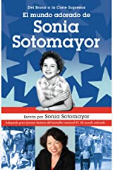 El mundo adorado de Sonia Sotomayor (Spanish Edition) Kindle Edition
