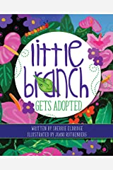 Little Branch Gets Adopted Kindle Edition