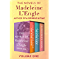 The Novels of Madeleine L'Engle Volume One: The Other Side of the Sun, A Live Coal in the Sea, and A Winter's Love