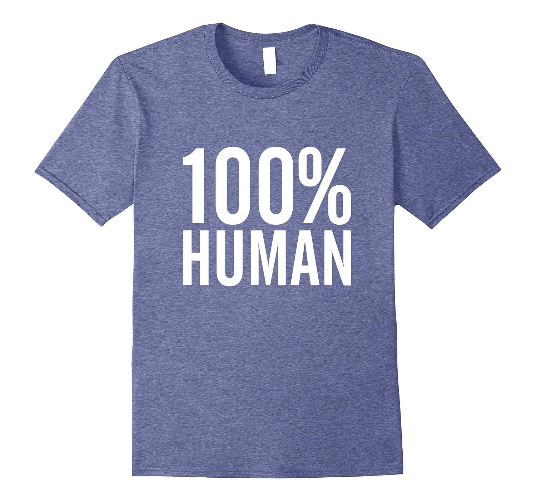 100% Human Equality T-Shirt - Women Equal Rights-AZP
