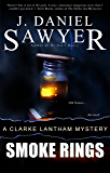 Smoke Rings (The Clarke Lantham Mysteries Book 3)