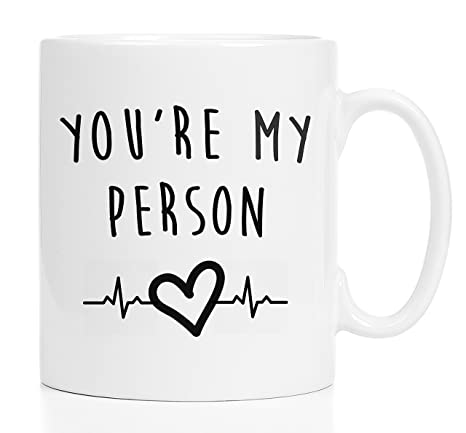 6e36308ea6665 You're My Person - 11 oz mug - You are my person and I'm your person -  Coffee or Tea Mug - For best friend - For your lover - Greys Anatomy  Inspired ...