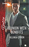 Reunion with Benefits: A Billionaire Boss Workplace Romance (The Jameson Heirs Book 2)