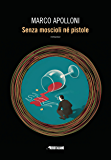Senza moscioli né pistole (Fanucci Editore)