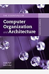 Essentials of Computer Organization and Architecture Kindle Edition