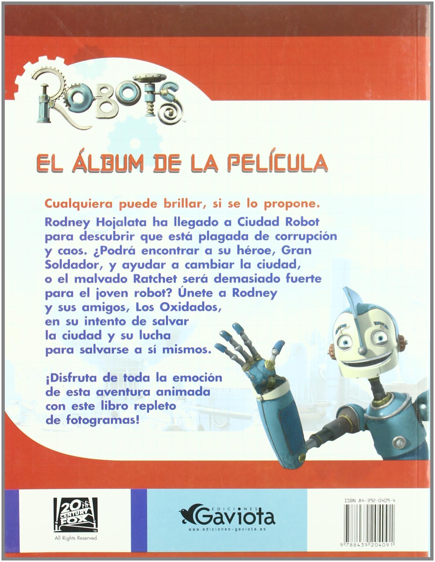 Robots. El álbum de la película: S.L. Ediciones Gaviota: 9788439204091: Amazon.com: Books