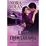 Lacy from Laramie (Operation Big Rock Brides Book 4)