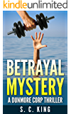 Betrayal: A gripping financial crime novel
