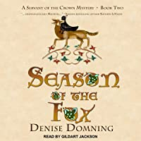Season of the Fox: A Servant of the Crown Mystery, Book 2