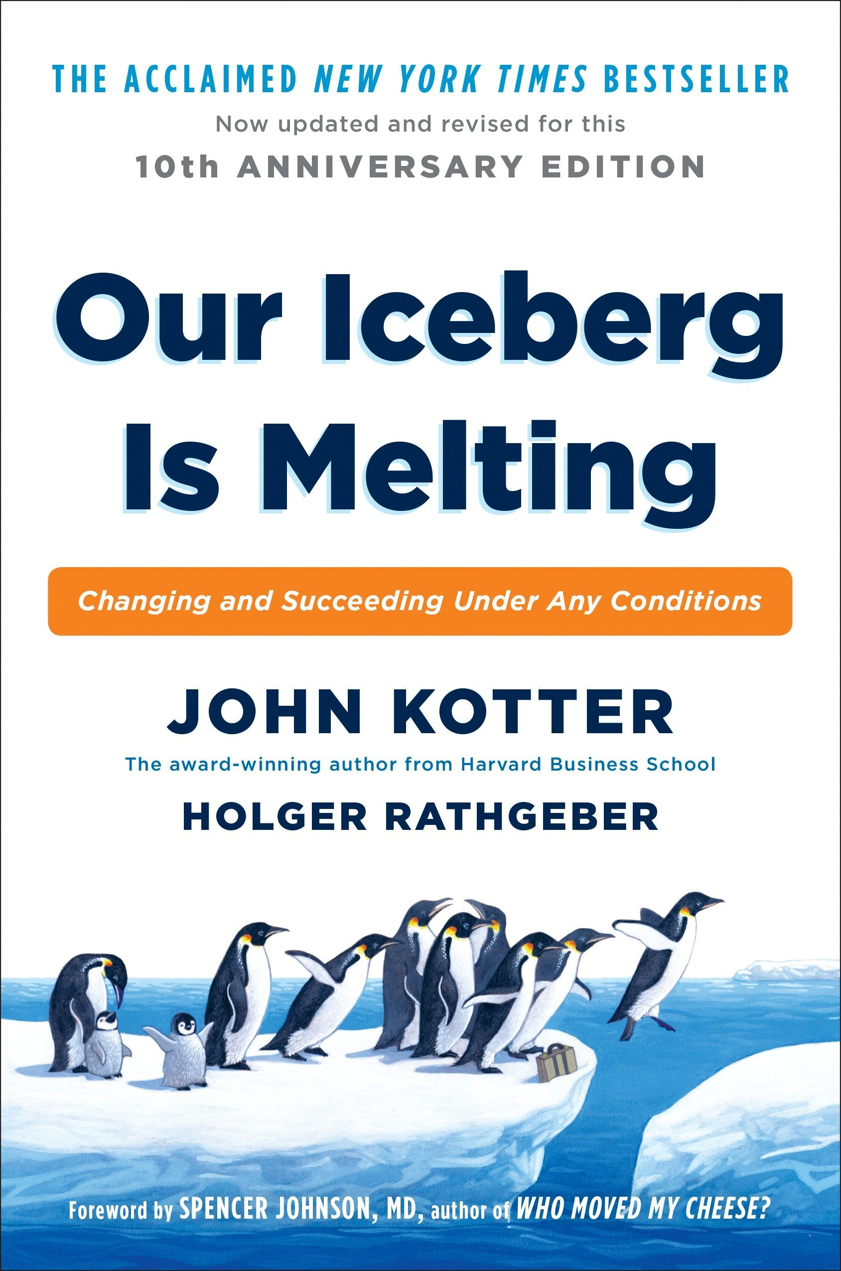 Our Iceberg Is Melting: Changing and Succeeding Under Any ...