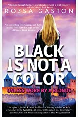 Black Is Not A Color: Unless Worn by a Blonde (The Ava Series Book 2) Kindle Edition