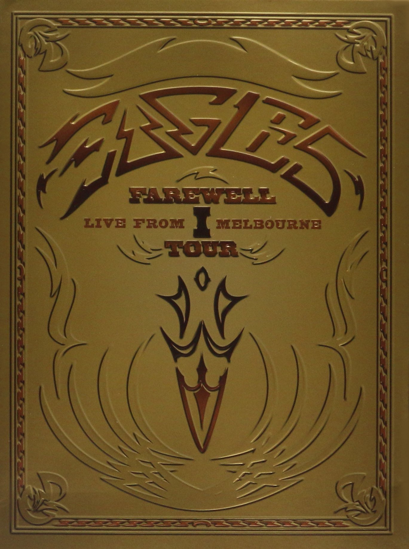 The Eagles - Farewell 1 Tour - Live From Melbourne