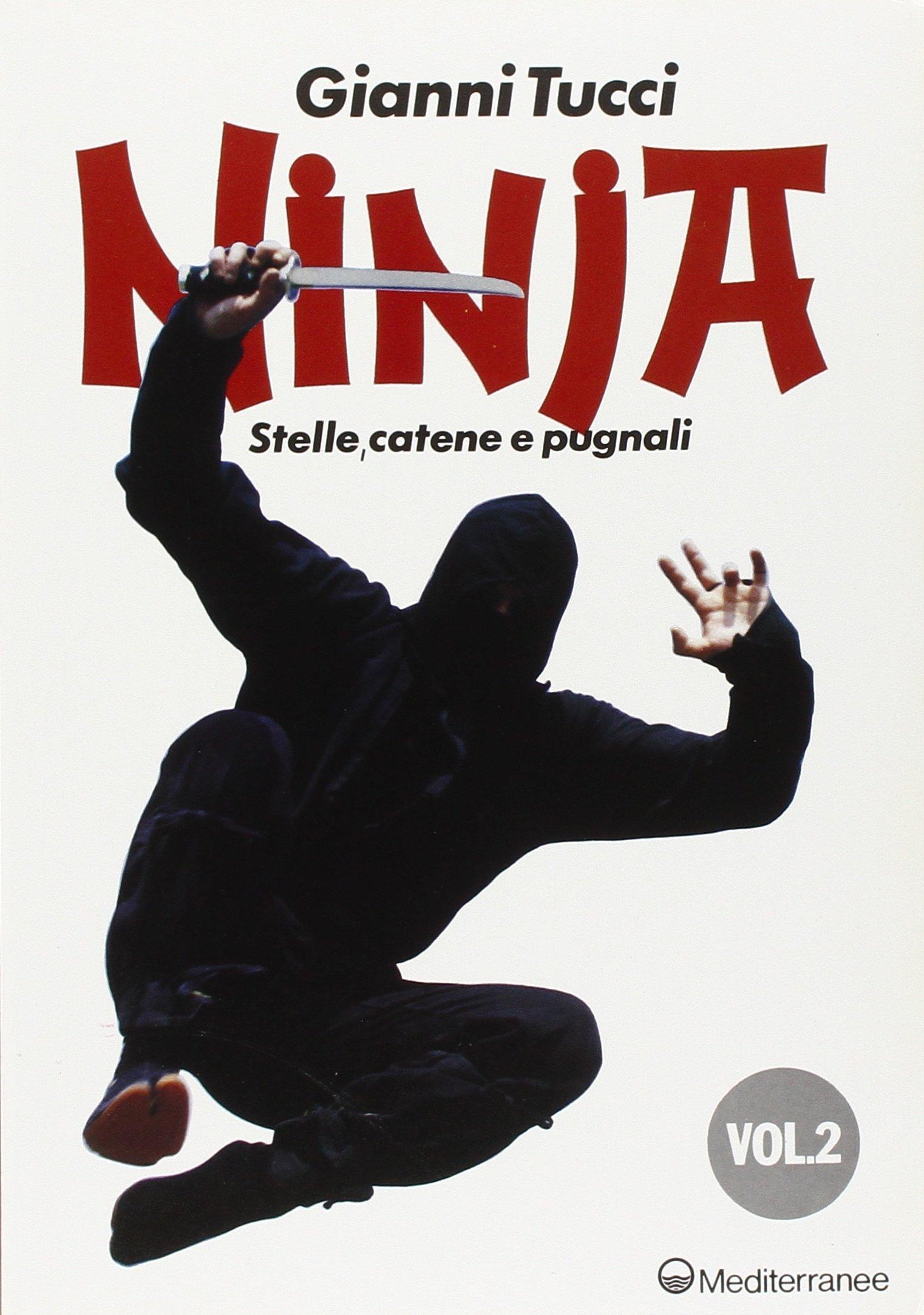 Ninja: 2 (Arti marziali): Amazon.es: Gianni Tucci: Libros en ...